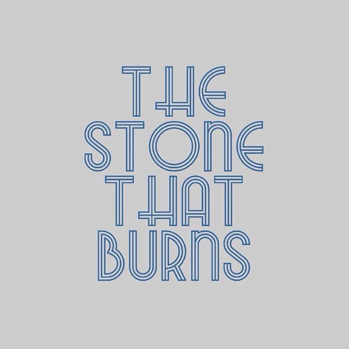 The Stone That Burns Tour Dates