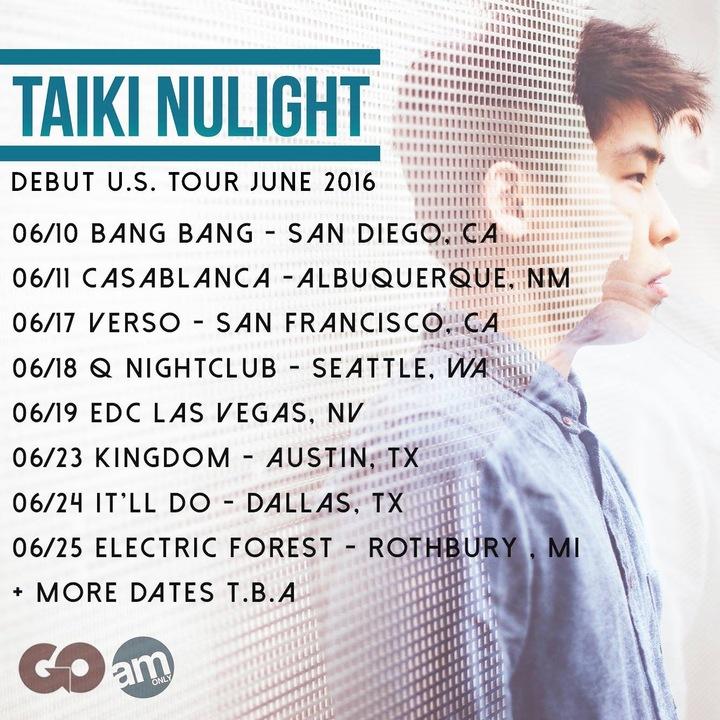 Taiki Nulight Tour Dates