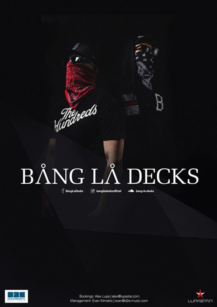 Bang La Decks Tour Dates