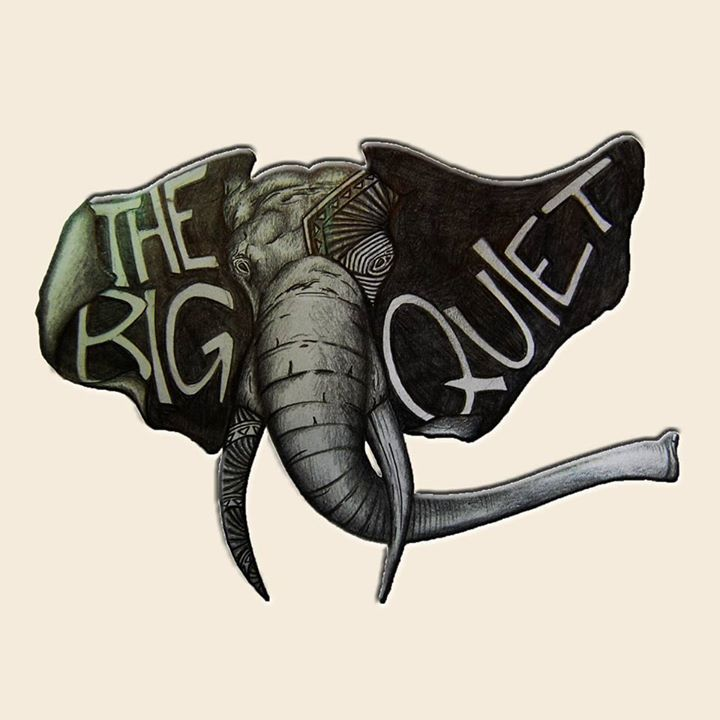 The Big Quiet Tour Dates