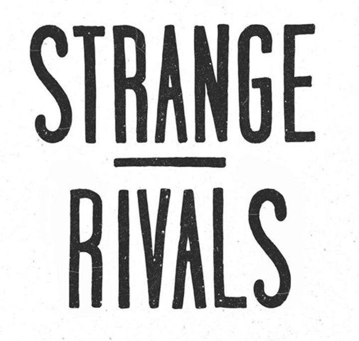 Strange Rivals Tour Dates