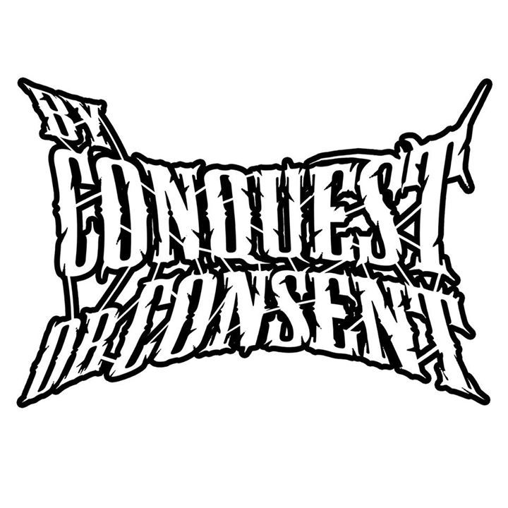 By Conquest Or Consent Tour Dates