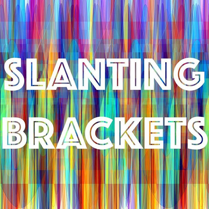 Slanting Brackets Tour Dates