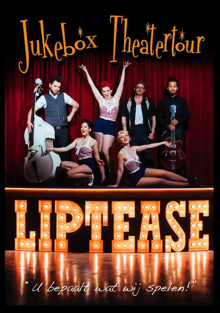 Liptease @ ZINiN Theater - Nijverdal, Netherlands