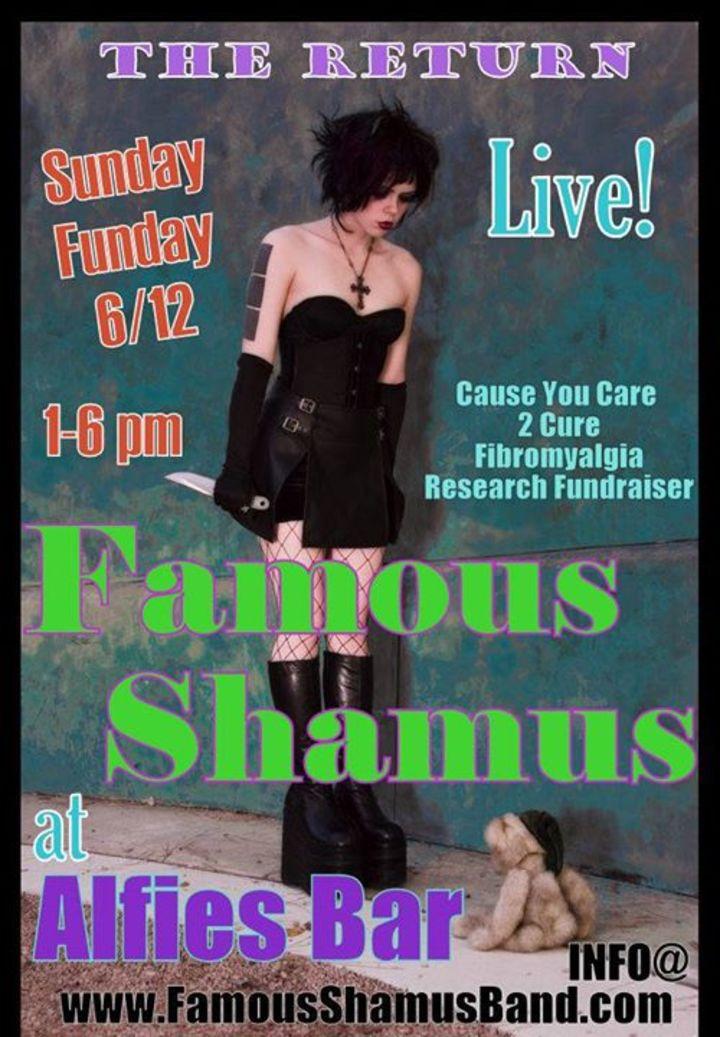 Famous Shamus Tour Dates