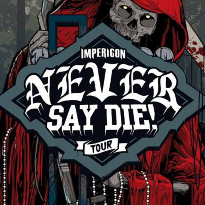 Never Say Die! Tour Tour Dates