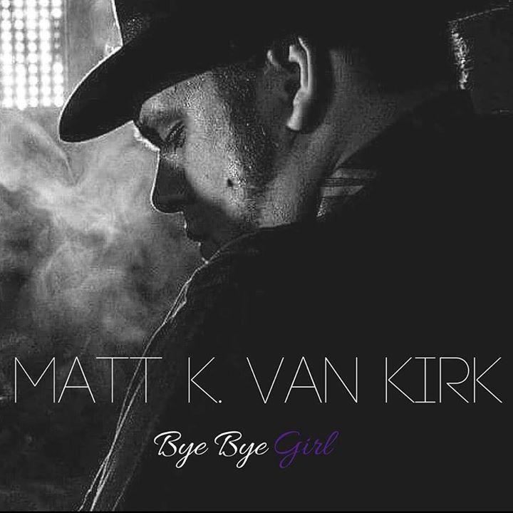 Matt K. Van Kirk Tour Dates