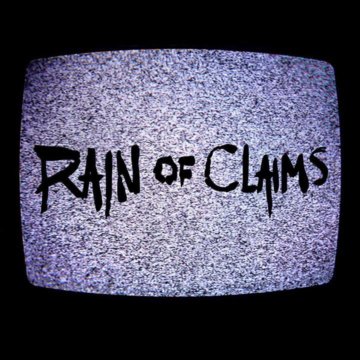 Rain of Claims Tour Dates