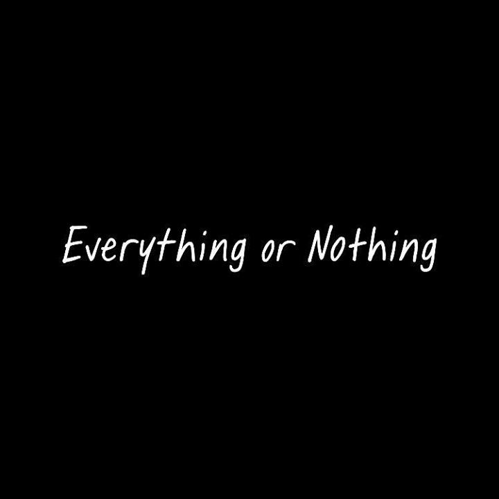 Everything Or Nothing Tour Dates