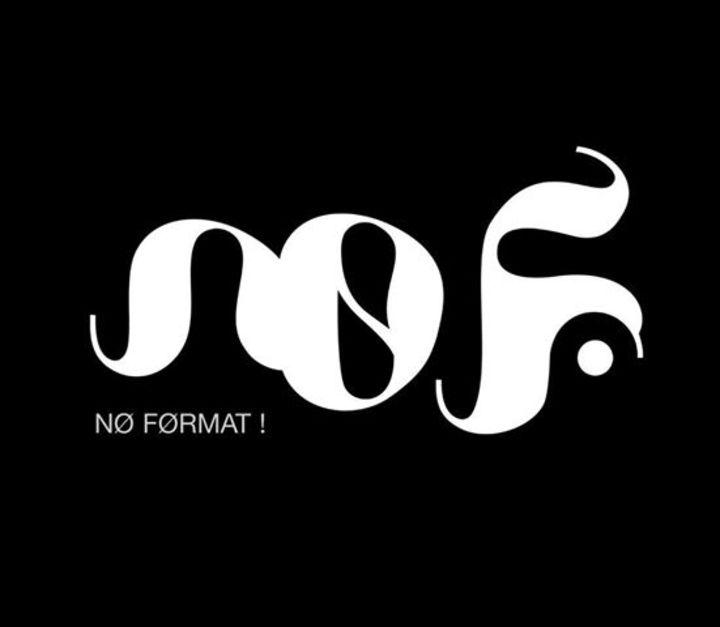 NØ FØRMAT! Tour Dates