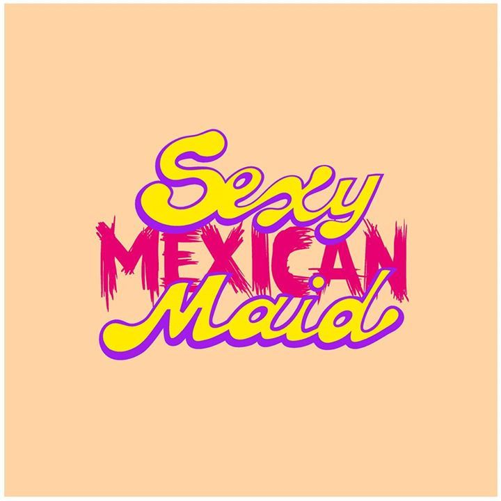Sexy Mexican Maid Tour Dates