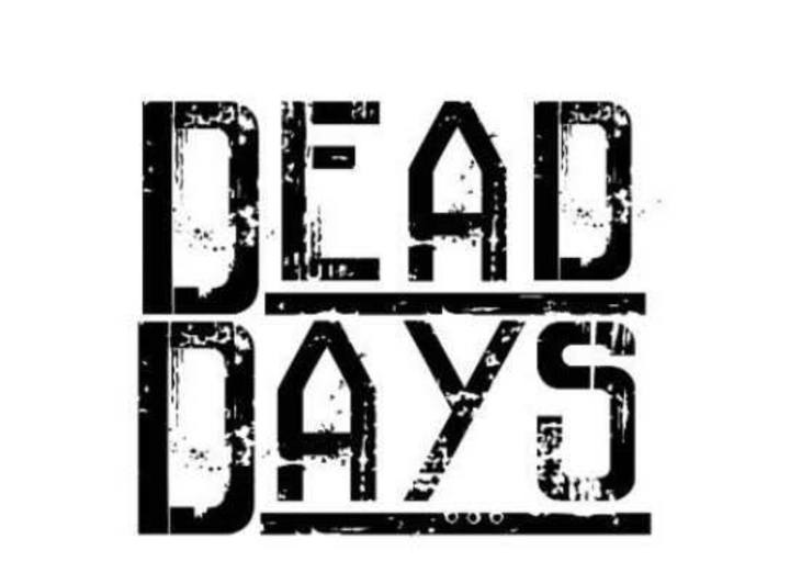 Dead Days Tour Dates