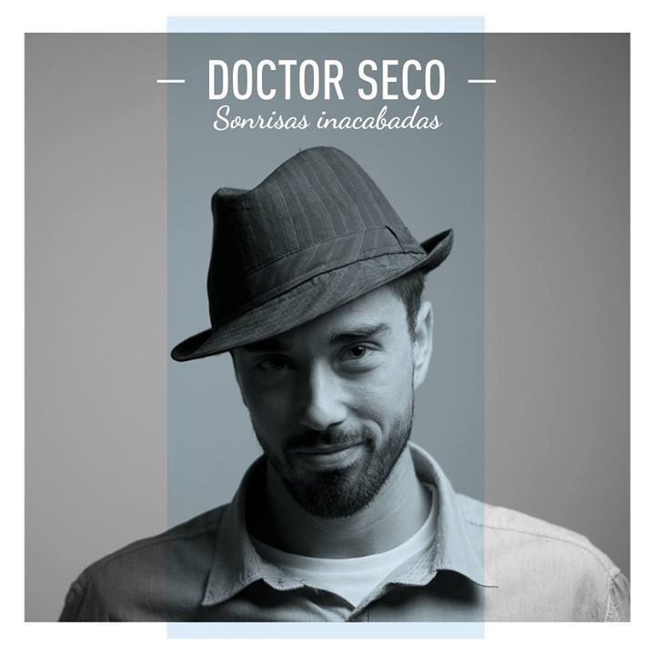 Doctor Seco Tour Dates