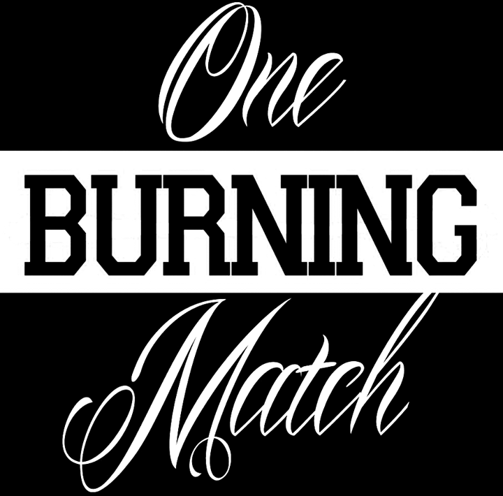 One Burning Match Tour Dates