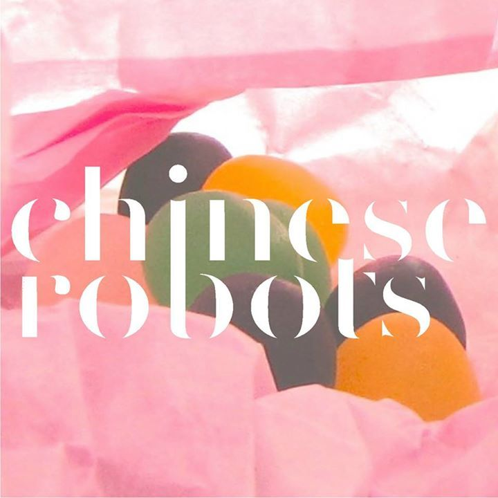 Chinese Robots Tour Dates