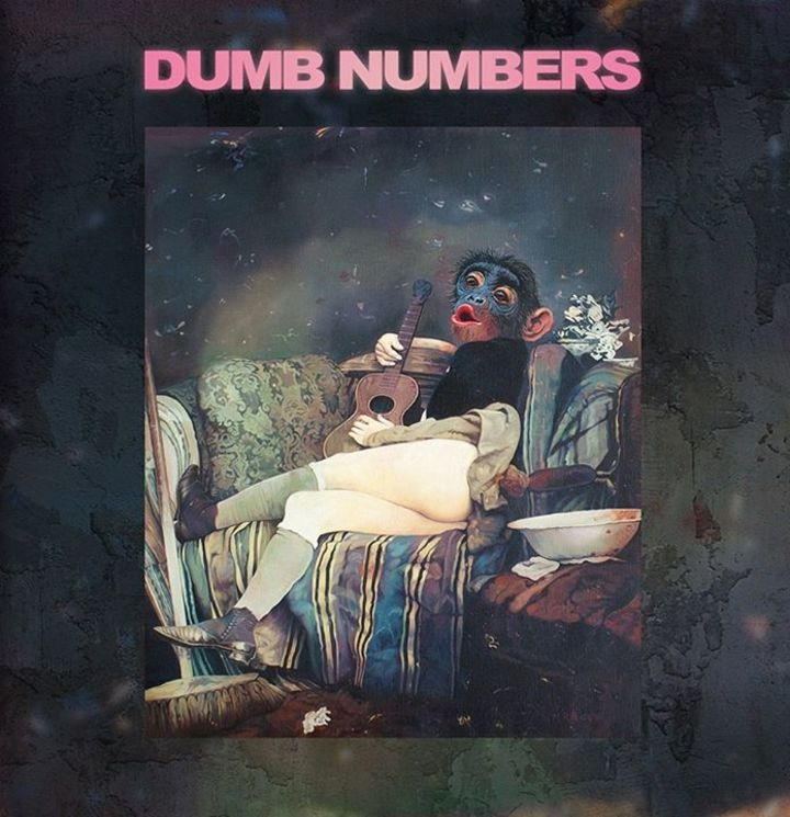 DUMB NUMBERS Tour Dates