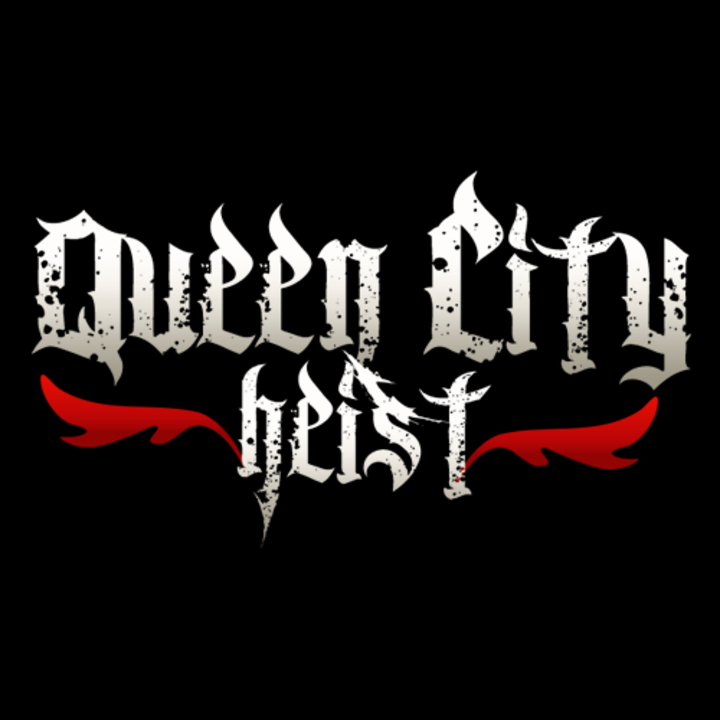 Queen City Heist Tour Dates