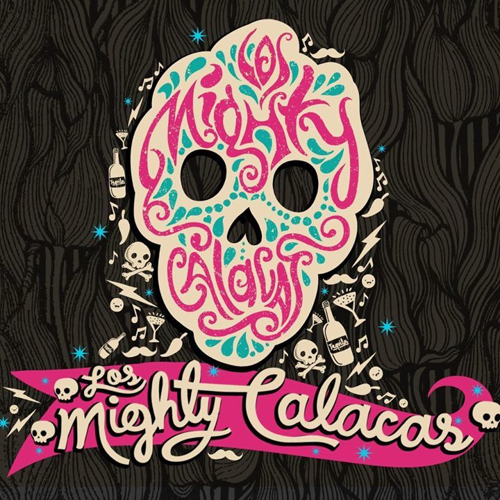 Los Mighty Calacas Tour Dates