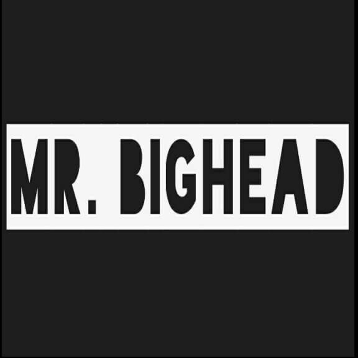 Mr. Bighead Tour Dates