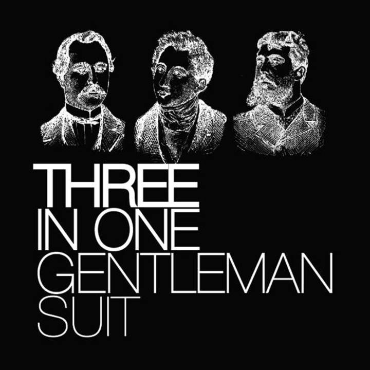 Three in One Gentleman Suit Tour Dates