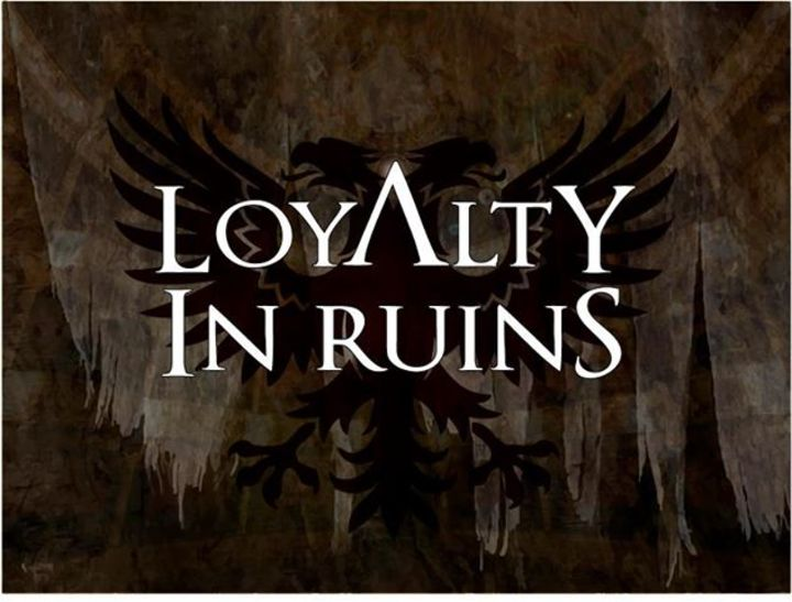 Loyalty In Ruins Tour Dates