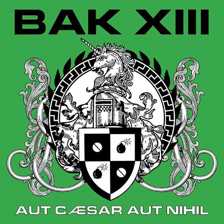 BAK XIII Tour Dates