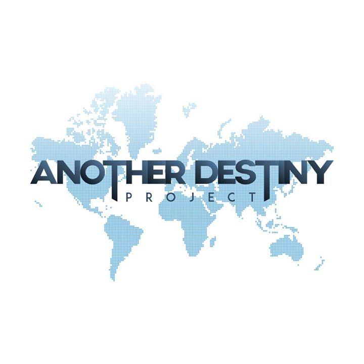Another Destiny Project Tour Dates