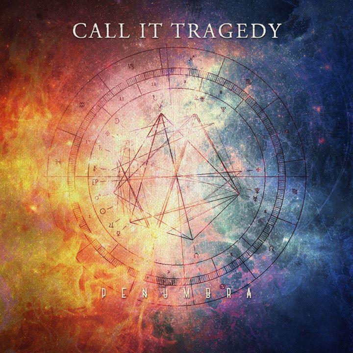 Call It Tragedy Tour Dates