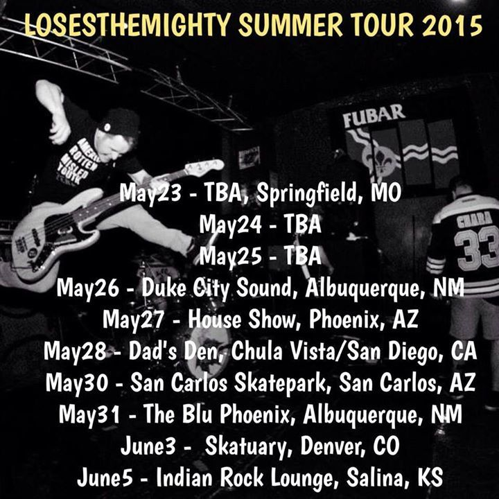 Loses The Mighty Tour Dates