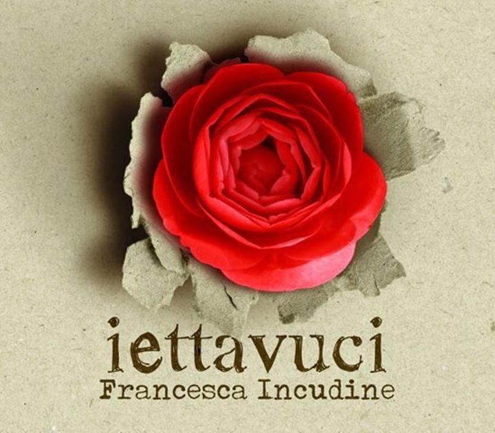Francesca Incudine Tour Dates