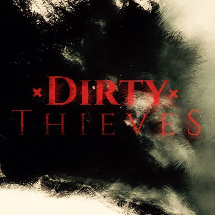 Dirty Thieves Tour Dates