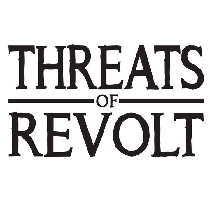 Threats Of Revolt Tour Dates