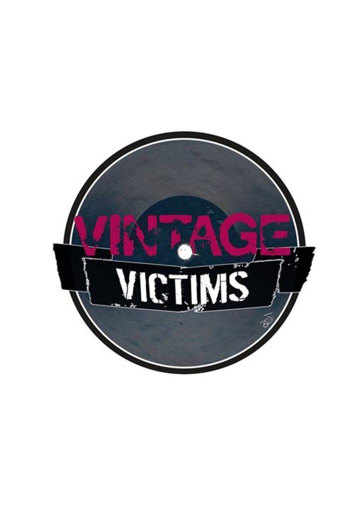 Vintage Victims Tour Dates