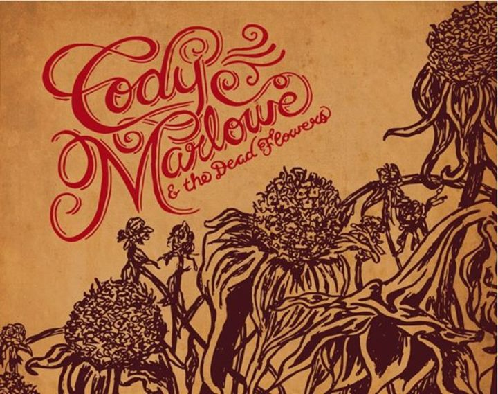 Cody Marlowe & The Dead Flowers Tour Dates