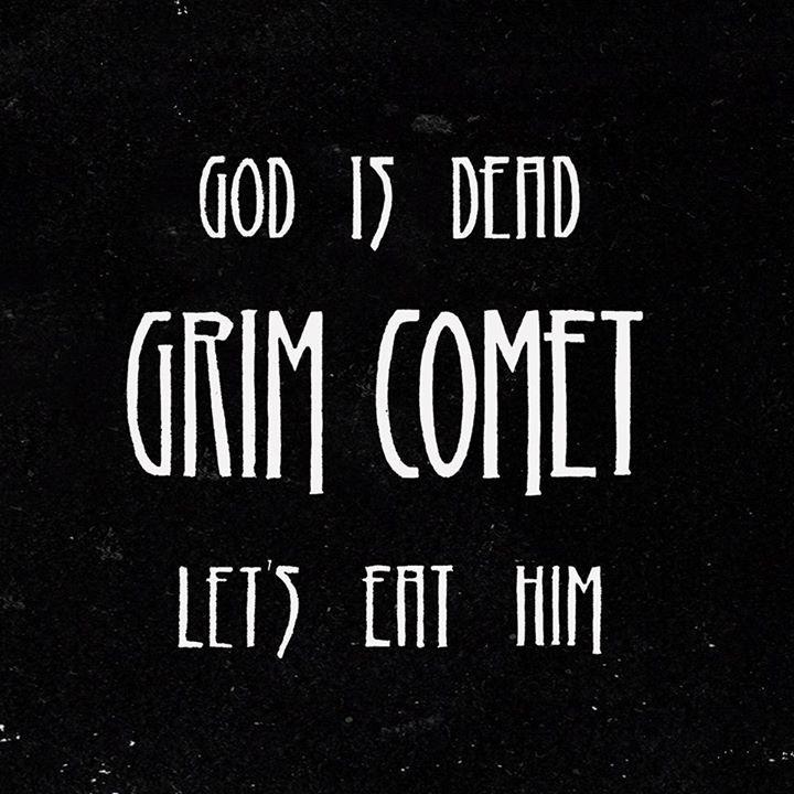 Grim Comet Tour Dates