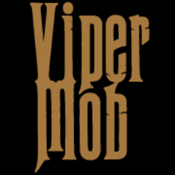 Viper Mob Tour Dates
