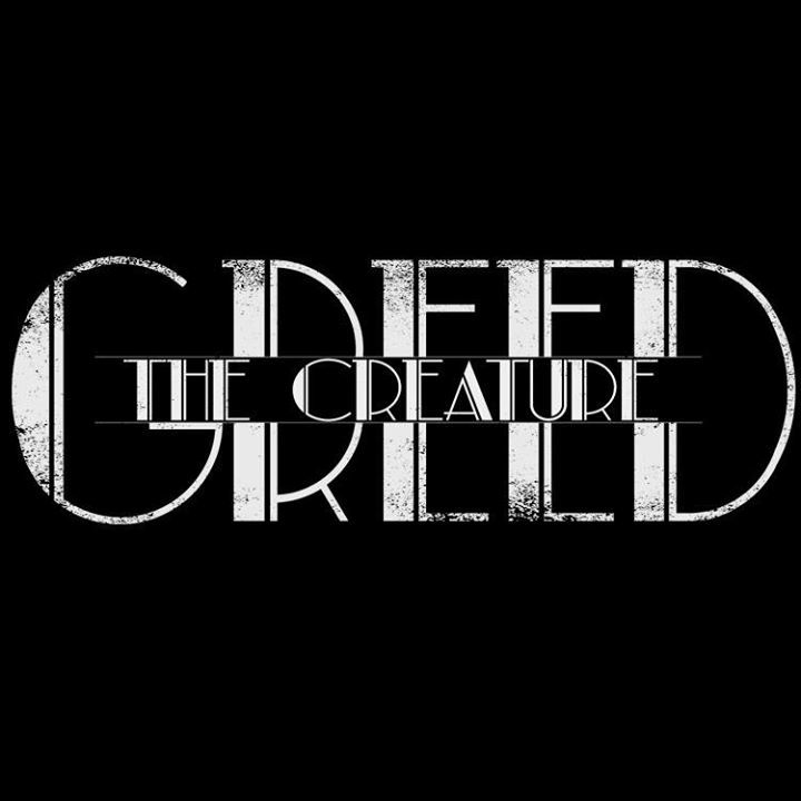 Greed The Creature Tour Dates