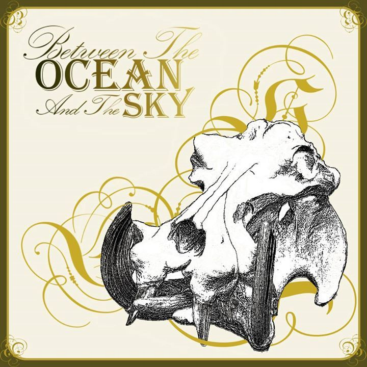 Between The Ocean And The Sky Tour Dates
