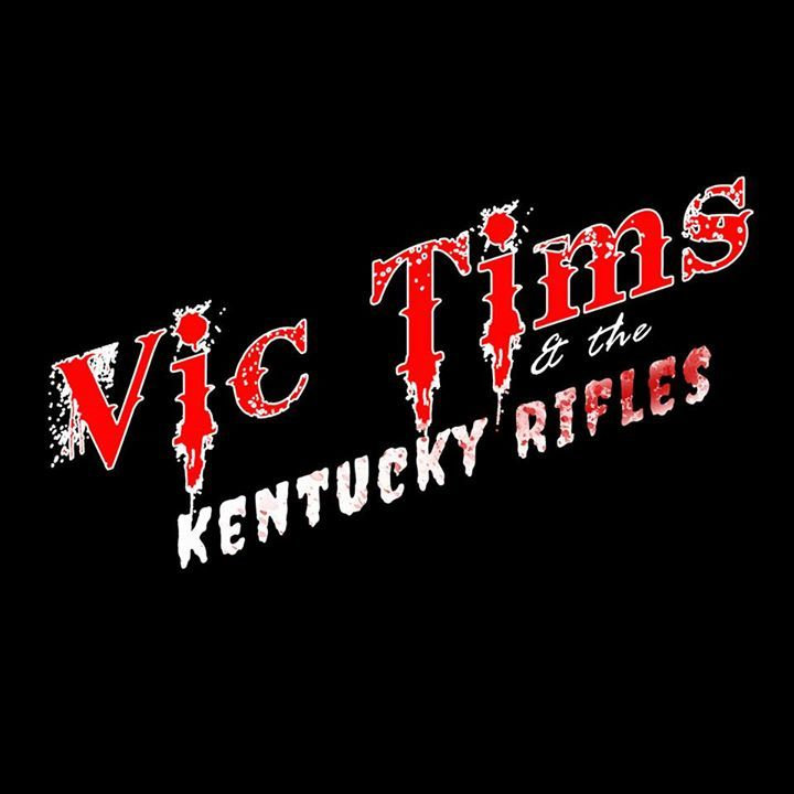 Vic Tims and The Kentucky Rifles Tour Dates