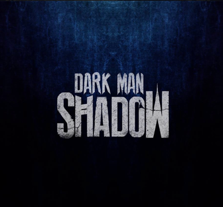 Dark Man Shadow Tour Dates