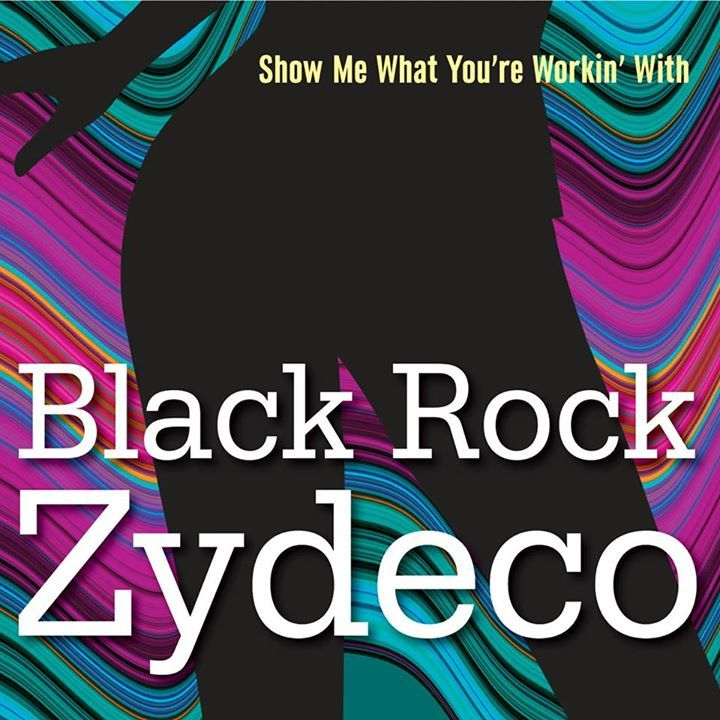 Black Rock Zydeco Tour Dates