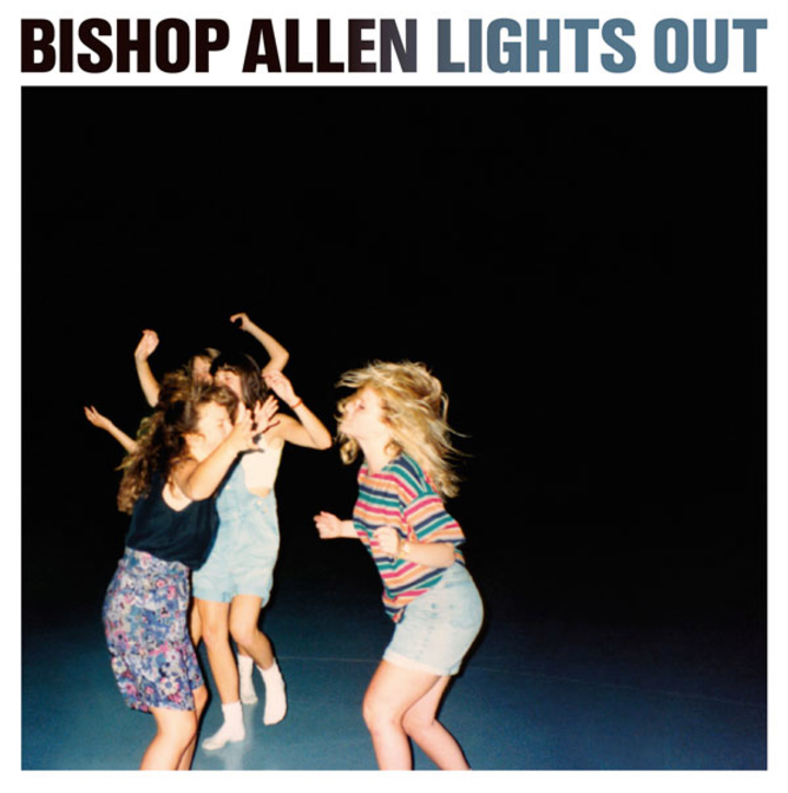 Bishop Allen Tour Dates
