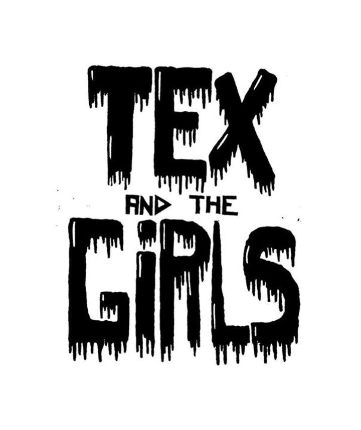 Tex and the Girls Tour Dates