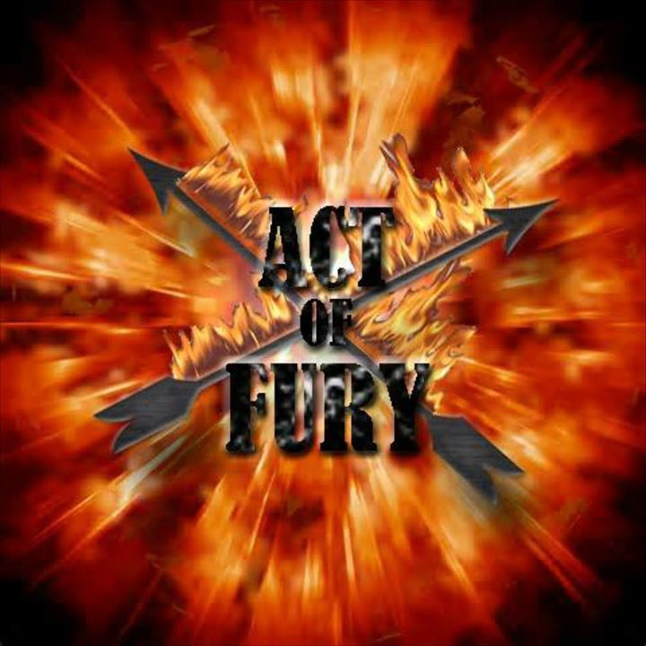 ACT OF FURY Tour Dates