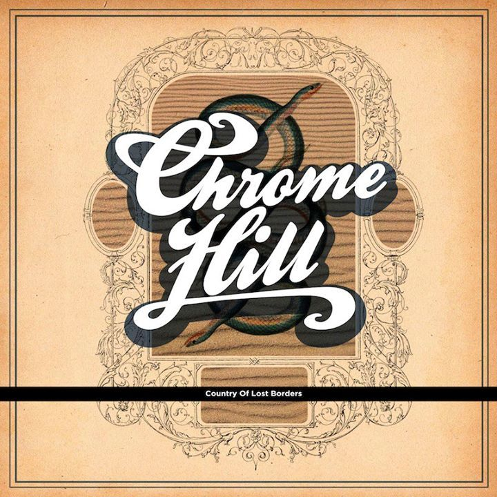 CHROME HILL Tour Dates