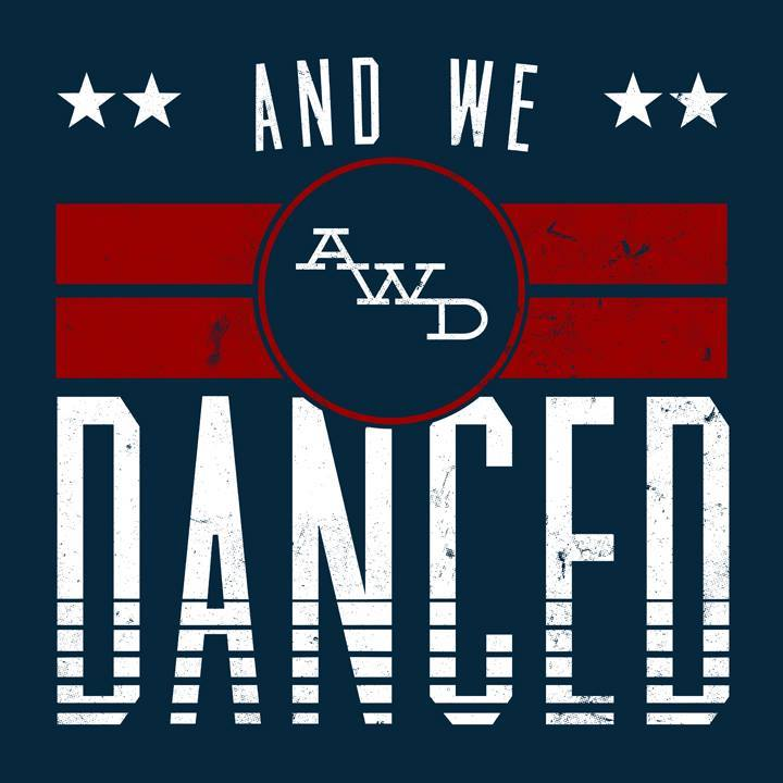 And We Danced Tour Dates