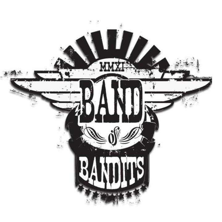 Band of Bandits Tour Dates