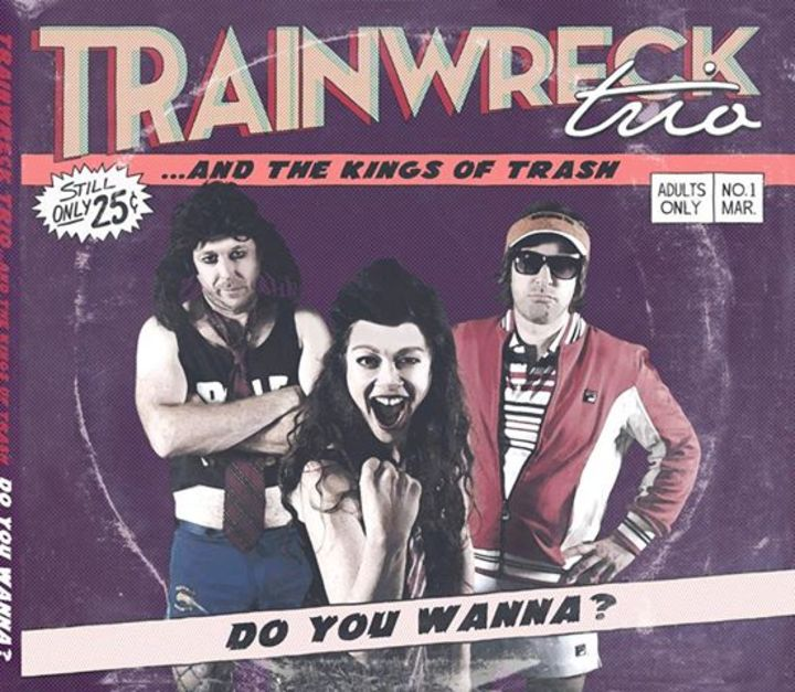 Trainwreck Trio Tour Dates