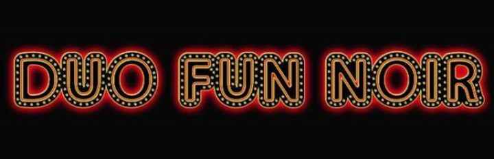 Duo Fun Noir Tour Dates