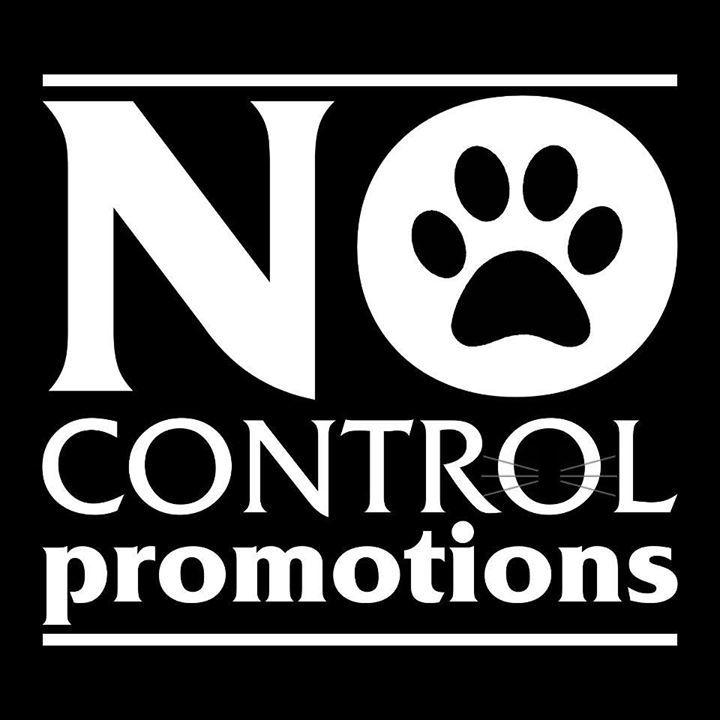 No Control Promotions Tour Dates